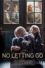 No Letting Go(2016)
