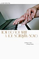 Image of How Do You Write a Joe Schermann Song