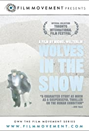 Wolves in the Snow (2002) Poster - Movie Forum, Cast, Reviews