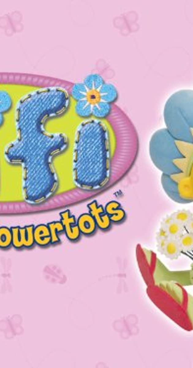 Fifi and the Flowertots (TV Series 2005– ) - IMDb