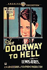 The Doorway to Hell (1930) Poster - Movie Forum, Cast, Reviews