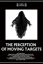Image of The Perception of Moving Targets