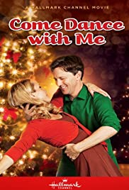 Come Dance with Me(2012) Poster - Movie Forum, Cast, Reviews