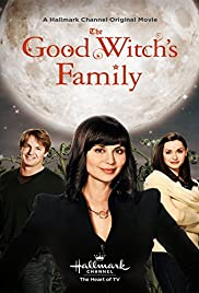 The Good Witch's Family (2011) Poster - Movie Forum, Cast, Reviews