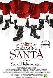 Becoming Santa(2011) Poster - Movie Forum, Cast, Reviews