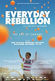 Everyday Rebellion (2013) Poster - Movie Forum, Cast, Reviews