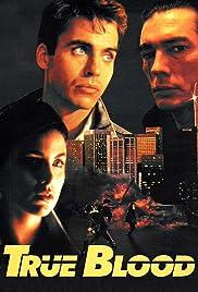 True Blood(1989) Poster - Movie Forum, Cast, Reviews