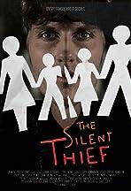 The Silent Thief