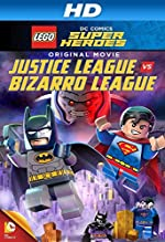Lego DC Comics Super Heroes: Justice League vs. Bizarro League(2015)