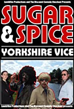 Sugar and Spice: Yorkshire Vice