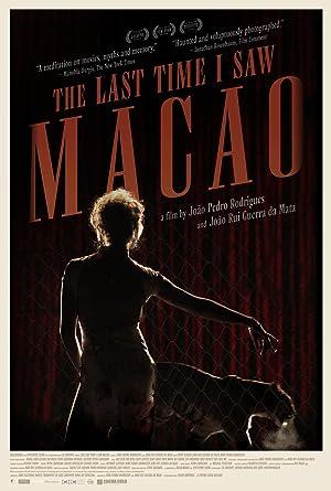 The Last Time I Saw Macao (2012) online sa prevodom