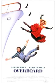 Overboard (1987) Poster - Movie Forum, Cast, Reviews