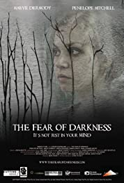 The Fear Of Darkness (2016)