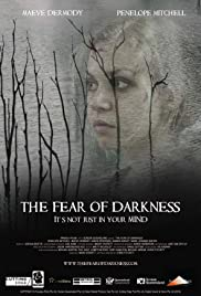 The Fear of Darkness (2015) Poster - Movie Forum, Cast, Reviews