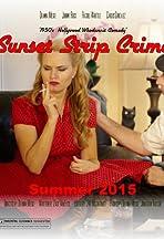 Sunset Strip Crime