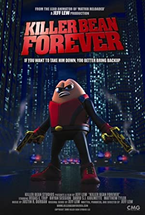 Killer Bean Forever (2009) Download on Vidmate