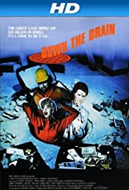Down the Drain (1990) Poster - Movie Forum, Cast, Reviews