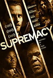 Supremacy (2014) Poster - Movie Forum, Cast, Reviews