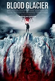 Blood Glacier (2013) Poster - Movie Forum, Cast, Reviews