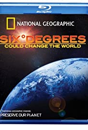 Six Degrees Could Change the World (2008) Poster - Movie Forum, Cast, Reviews