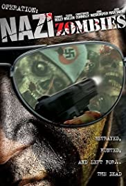 Operation: Nazi Zombies(2003) Poster - Movie Forum, Cast, Reviews