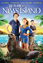 Return to Nim's Island (2013) Poster - Movie Forum, Cast, Reviews