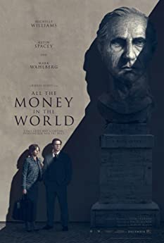 Rome, 1973. Masked men kidnap a teenage boy named Paul. His grandfather, J. Paul Getty, is the richest man in the world, a billionaire oil magnate, but he's notoriously miserly. His favorite grandson's abduction is not reason enough for him to part with any of his fortune. 'All the Money in the World' follows Gail, Paul's devoted, strong-willed mother, who unlike Getty, has consistently chosen her children over his fortune. Her son's life in the balance with time running out, she attempts to sway Getty even as her son's mob captors become increasingly more determined, volatile and brutal. When Getty sends his enigmatic security man Fletcher Chace to look after his interests, he and Gail become unlikely allies in this race against time that ultimately reveals the true and lasting value of love over money.