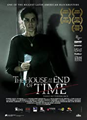 The House at the End of Time (2013) poster