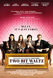 Two-Bit Waltz (2014) Poster - Movie Forum, Cast, Reviews