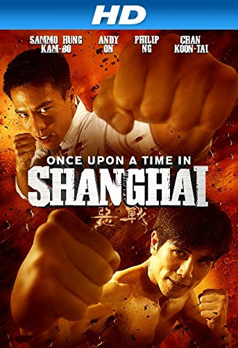Once Upon a Time in Shanghai (2014) Tagalog Dubbed
