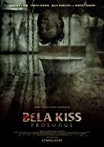 Bela Kiss Prologue(2013)
