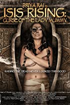 Image of Isis Rising: Curse of the Lady Mummy