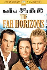 The Far Horizons (1955) Poster - Movie Forum, Cast, Reviews