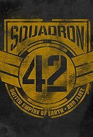 Squadron 42(2018) Poster - Movie Forum, Cast, Reviews