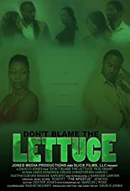 Don't Blame the Lettuce Poster
