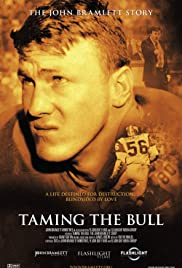 Taming the Bull: The John Bramlett Story Poster
