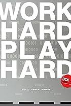 Image of Work Hard - Play Hard
