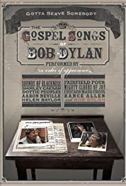 Gotta Serve Somebody: The Gospel Songs of Bob Dylan Poster