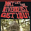 Don't Let the Riverbeast Get You! (2012)