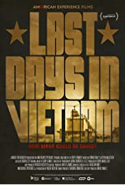 Nonton Film Last Days in Vietnam (2014)