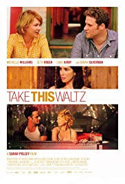 Take This Waltz (2011) Poster - Movie Forum, Cast, Reviews