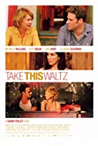 Take This Waltz (2011) Poster