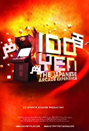 100 Yen: The Japanese Arcade Experience (2012) Poster - Movie Forum, Cast, Reviews