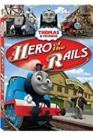 Thomas & Friends: Hero of the Rails (2009) Poster - Movie Forum, Cast, Reviews