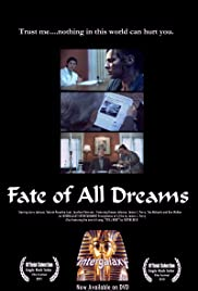 The Fate of All Dreams Poster