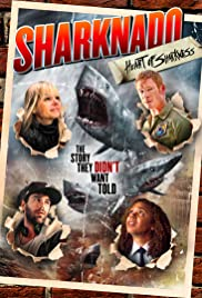 Sharknado: Heart of Sharkness (2015) Poster - Movie Forum, Cast, Reviews