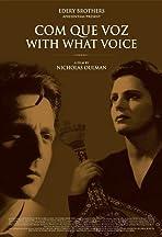 Com Que Voz