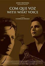 Com Que Voz Poster