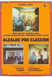 Alcalde por elección Poster