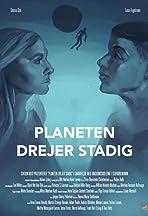 Planeten Drejer Stadig